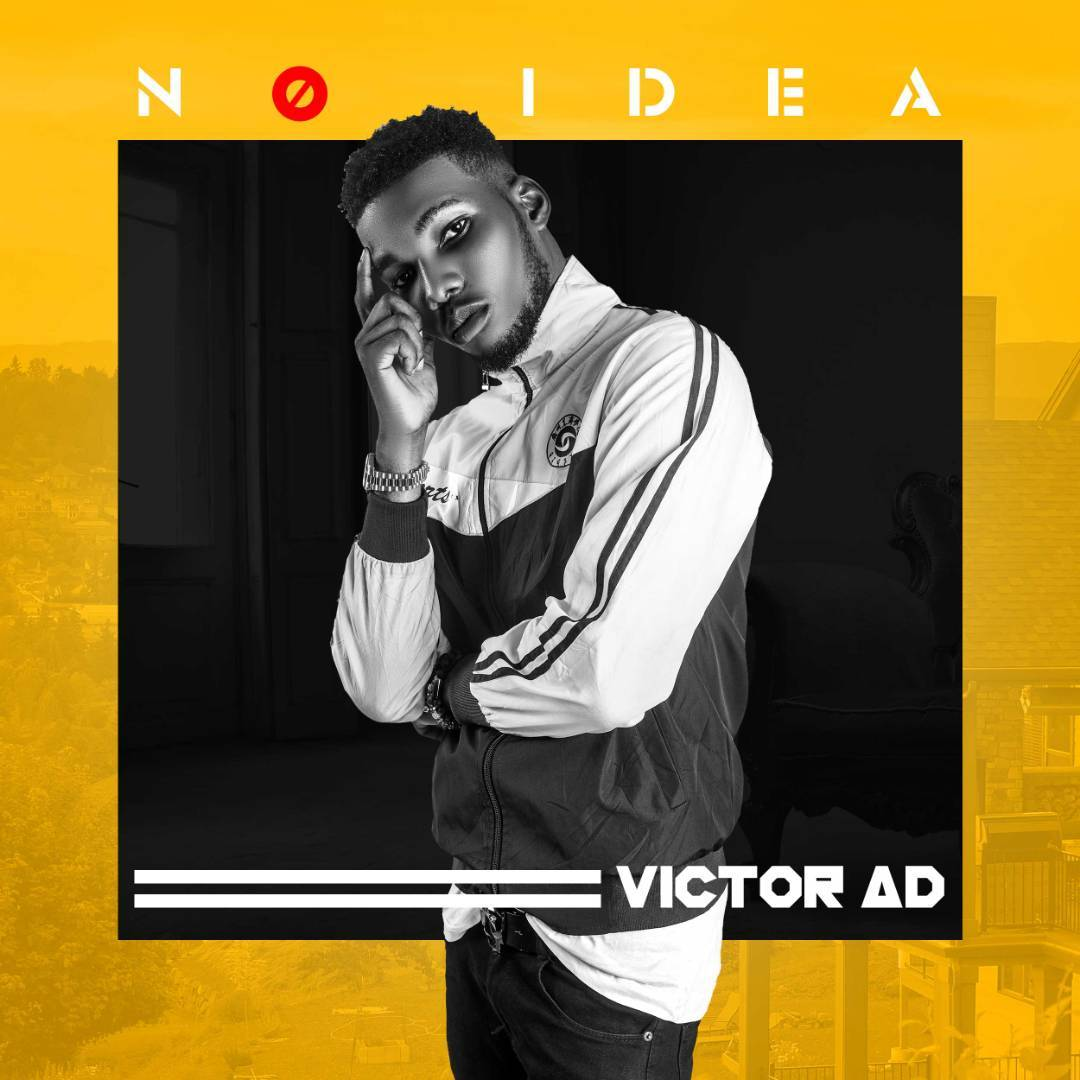 Victor AD – No Idea [AuDio + ViDeo]