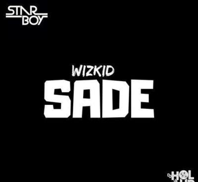 Wizkid – Sade [AuDio]