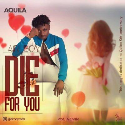 Airboy – Die For You [AuDio]