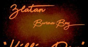Burna Boy – Killin Dem ft Zlatan [AuDio]
