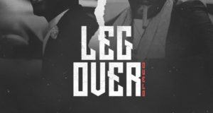DJ Kentalky & CDQ – Leg Over [AuDio]