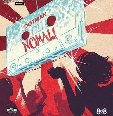 Dotman – Nomali [AuDio]