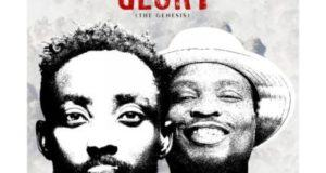 Erigga – Glory (The Genesis) ft Nosa [AuDio]