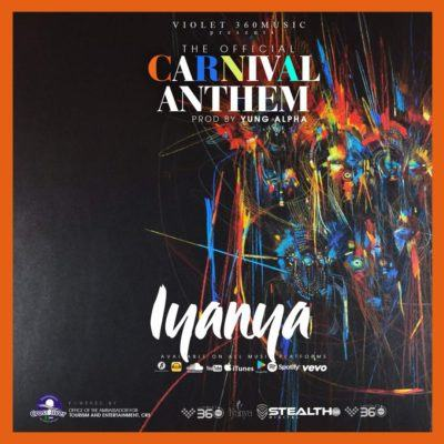 Iyanya – Carnival Anthem [AuDio]