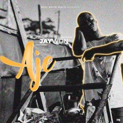 Jaywon – Aje [AuDio]