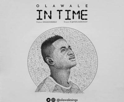 Olawale – In Time [AuDio]