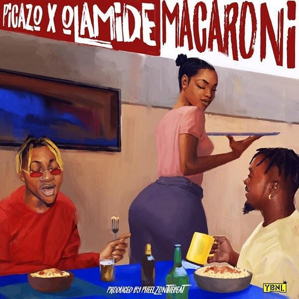 Picazo & Olamide – Macaroni [ViDeo]
