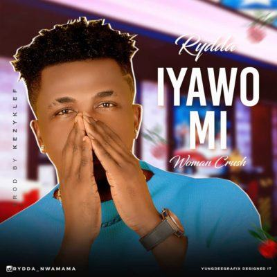 Rydda – Iyawo Mi (Woman Crush) [AuDio]