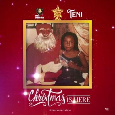 Teni – Christmas Is Here [AuDio]