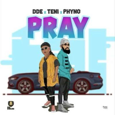 Teni & Phyno – Pray [AuDio]