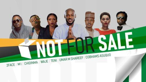 2Baba, MI Abaga, Teni, Chidinma, Waje, Umar M Shareef & Cobhams Asuquo – NOT FOR SALE [AuDio]