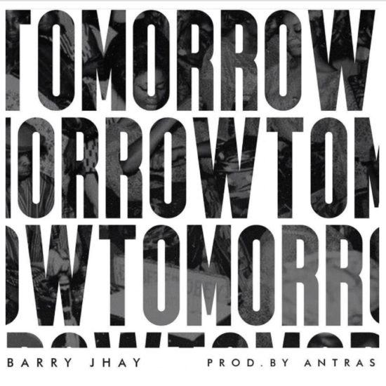Barry Jhay – Tomorrow [AuDio]