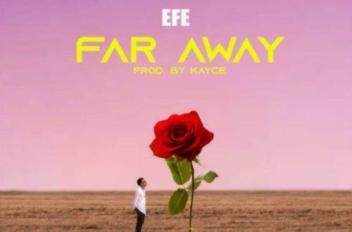Efe – Far Away [AuDio]