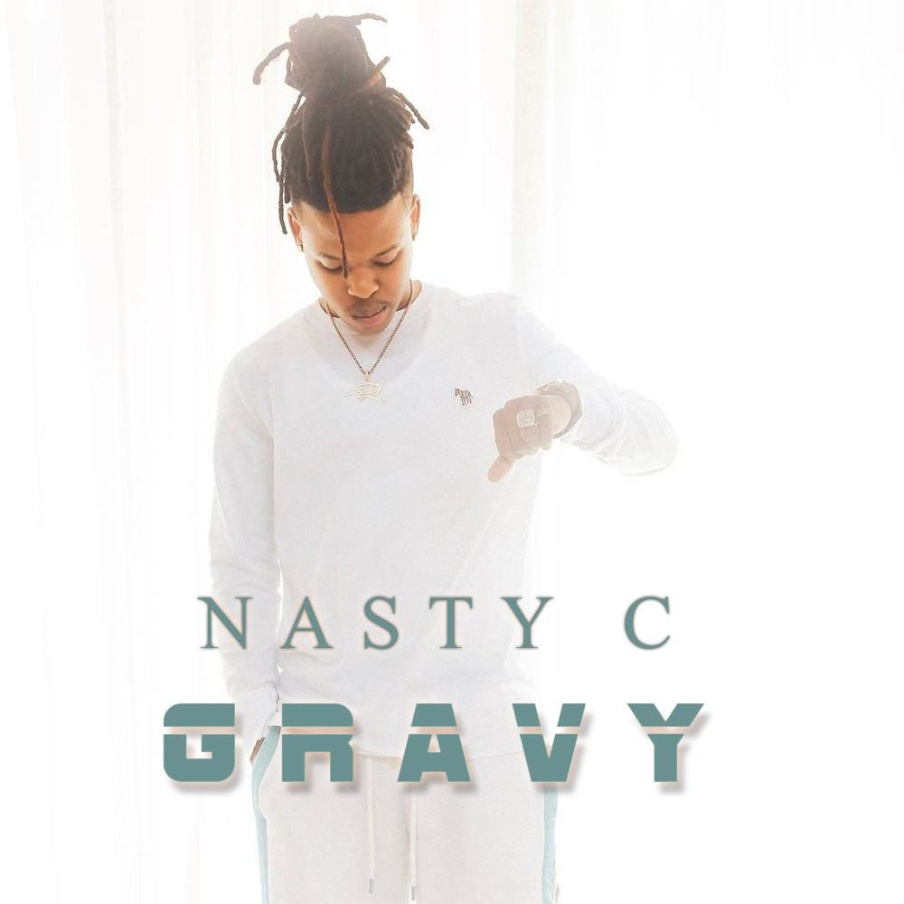 Nasty C – Gravy [AuDio + ViDeo]