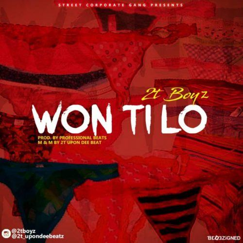 2TBoyz – Won Ti Lo [AuDio]
