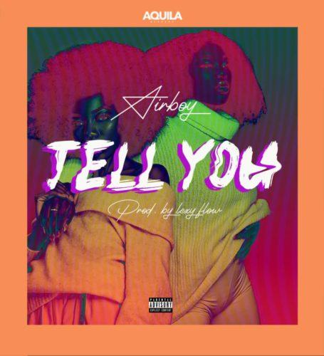 Airboy – Tell You [AuDio]
