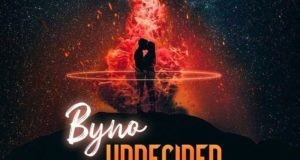 Byno – Undecided (Chris Brown Cover) [AuDio]