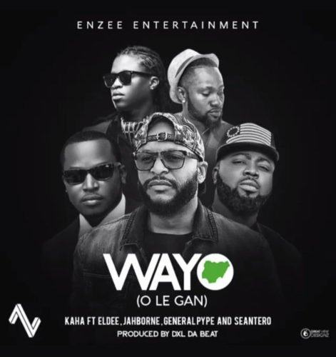 Kaha – Wayo ft Eldee, General Pype, Sean Tero & Jahborne