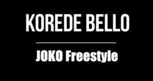 Korede Bello – Joko Freestyle [AuDio]