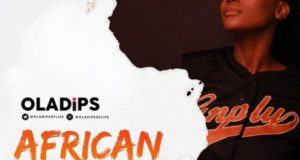 Oladips – African Beauty [AuDio]