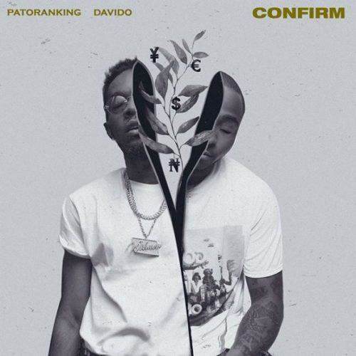 Patoranking – Confirm ft Davido [AuDio]