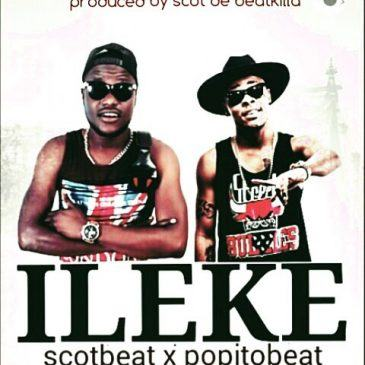 Scotbeat - Ileke ft Popito [AuDio]