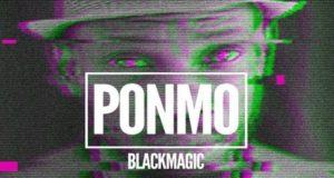 BlackMagic – Ponmo [AuDio]