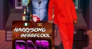 Harrysong – RnB ft Bebe Cool [AuDio]