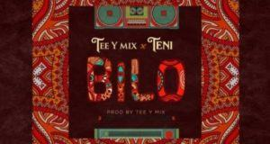 Tee-Y Mix & Teni – Bilo [AuDio]