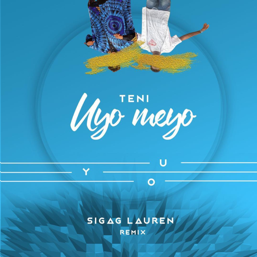 Teni – Uyo Meyo (Sigag Lauren Remix) [AuDio]