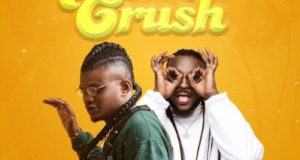Xbusta & Peruzzi – Somebody Crush [AuDio]