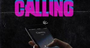 Clemzy – Calling ft L.A.X & Ycee [AuDio]