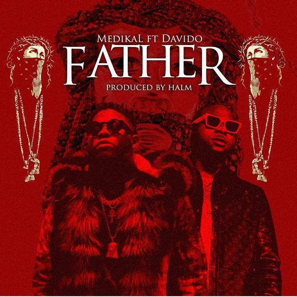 Medikal – Father ft Davido [AuDio]