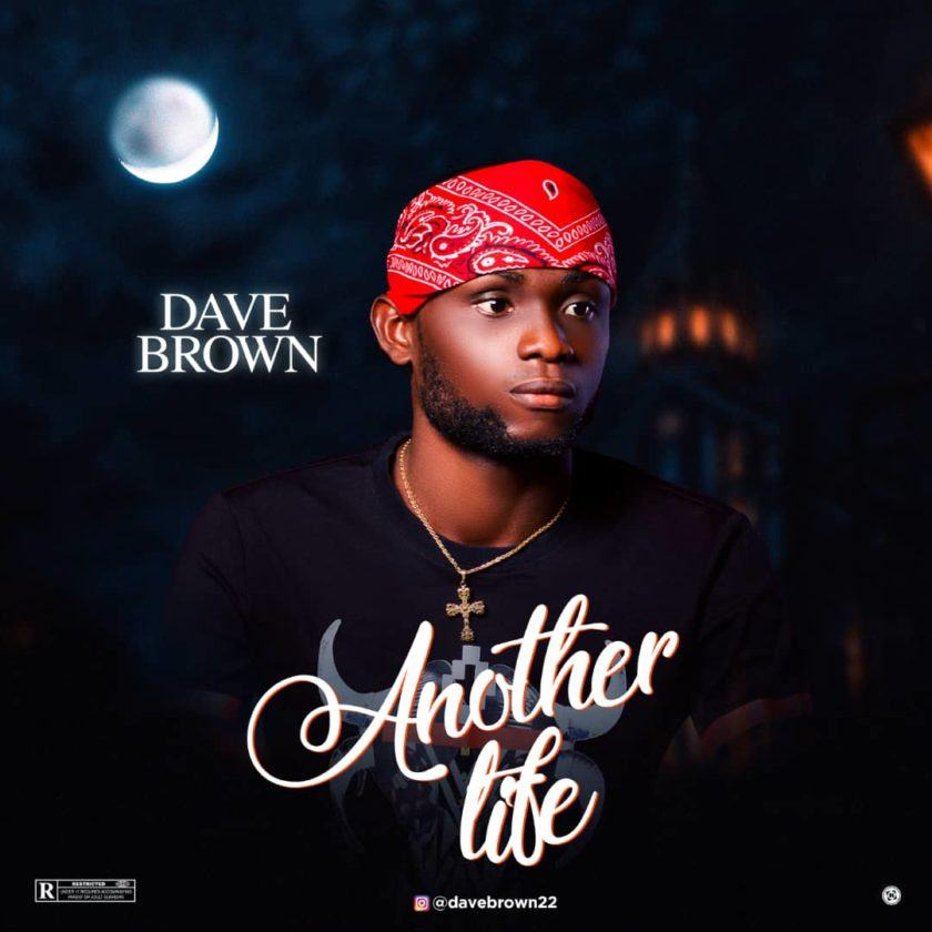 Dave Brown - Another Life [AuDio]
