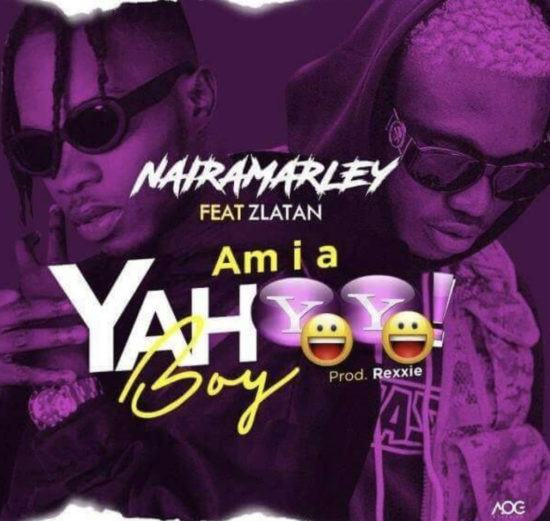 Naira Marley & Zlatan – Am I A Yahoo Boy [ViDeo]