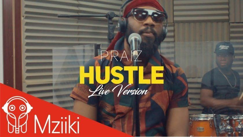 Praiz – Hustle ft Alternate Sound [Live ViDeo]