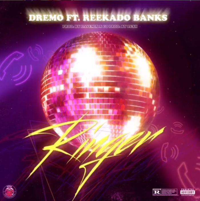 Dremo - Ringer ft Reekado Banks [AuDio]