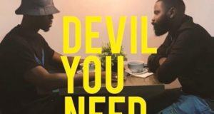 Ladipoe – Devil You Need [AuDio]