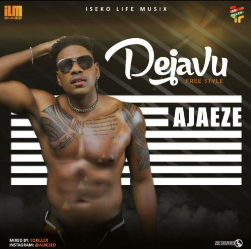 Ajaeze – Dejavu [AuDio]