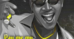 Dammy Krane – Pay Me My Money [AuDio]
