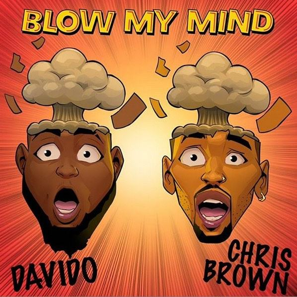 Davido - Blow My Mind ft Chris Brown [AuDio]