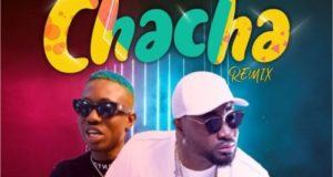 Harrysong – Chacha (Remix) ft Zlatan [AuDio]