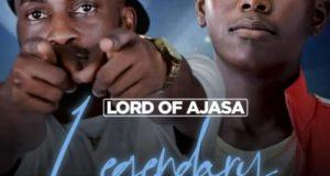Lord Of Ajasa – Legendary ft Bolaji [AuDio]