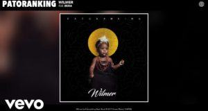 Patoranking – Wilmer ft Bera [ViDeo]