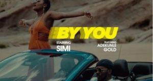 Simi – By You ft Adekunle Gold [Video]