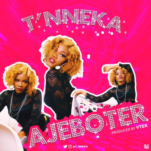 T'Nneka – Ajeboter [AuDio]
