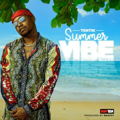 TenTik – Summer Vibe [AuDio]
