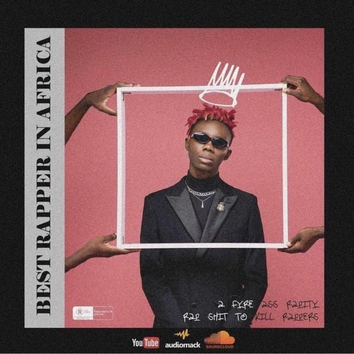 Blaqbonez – Best Rapper In Africa [AuDio]