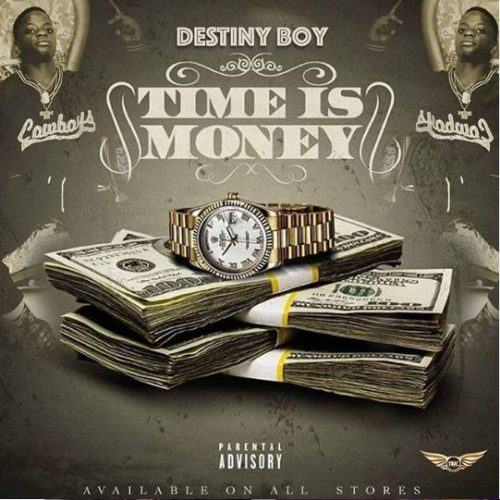 Destiny Boy – Time Is Money [AuDio]