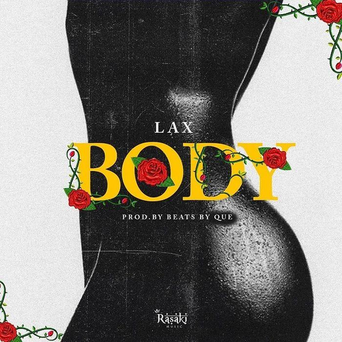 L.A.X – Body [AuDio]